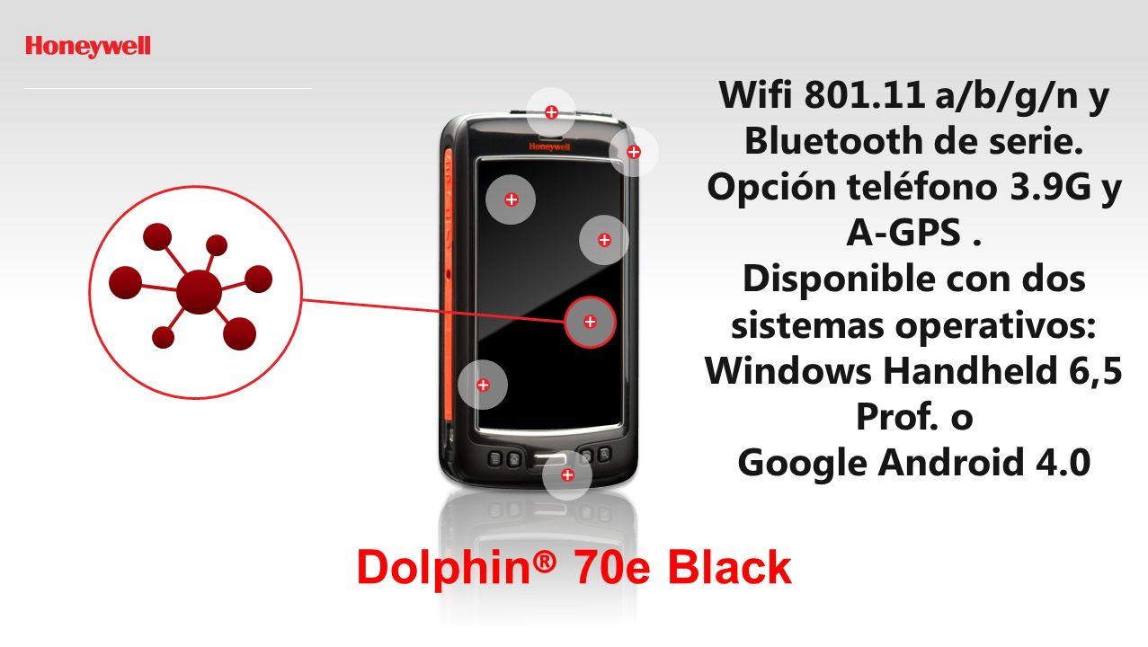 Dolphin ® 70e Black Wifi 801.11 a/b/g/n y Bluetooth de serie.