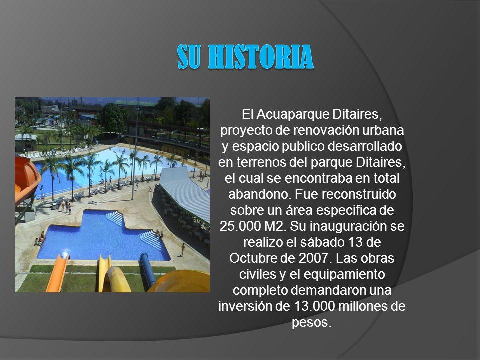 El Acuaparque Ditaires, proyecto de renovación urbana y espacio publico desarrollado en terrenos del parque Ditaires, el cual se encontraba en total abandono.