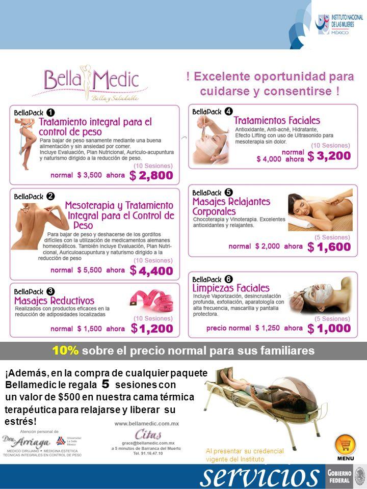 servicios Bella y Saludable ! Excelente oportunidad para cuidarse y consentirse ! 10% sobre el precio normal para sus familiares ¡Además, en la compra