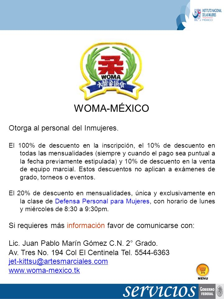 WOMA-MÉXICO Otorga al personal del Inmujeres. El 100% de descuento en la inscripción, el 10% de descuento en todas las mensualidades (siempre y cuando