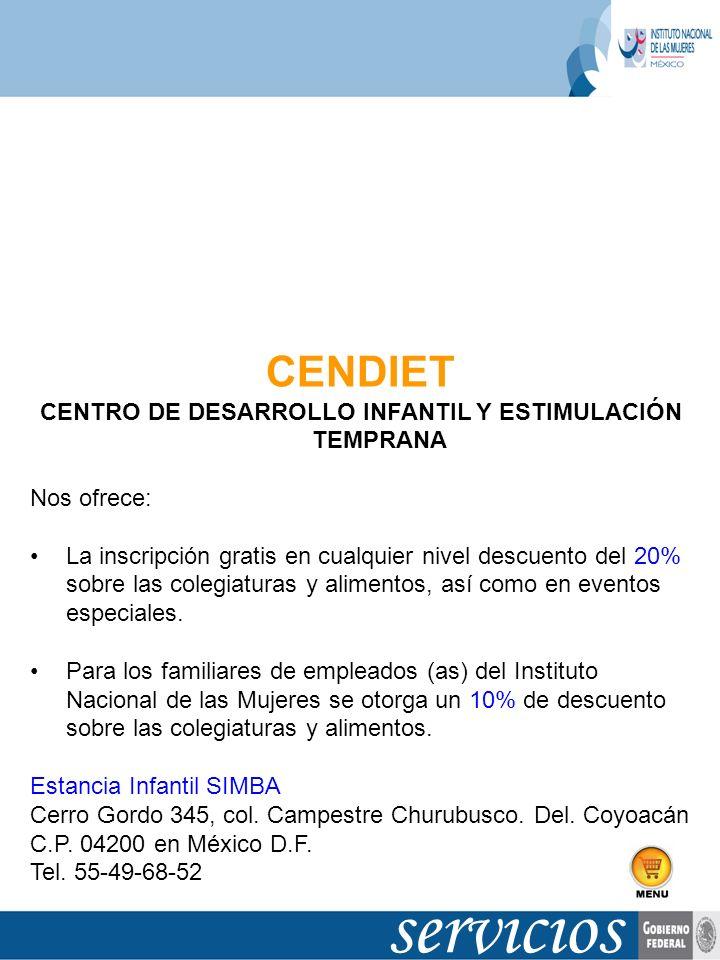 CENDIET CENTRO DE DESARROLLO INFANTIL Y ESTIMULACIÓN TEMPRANA Nos ofrece: La inscripción gratis en cualquier nivel descuento del 20% sobre las colegia