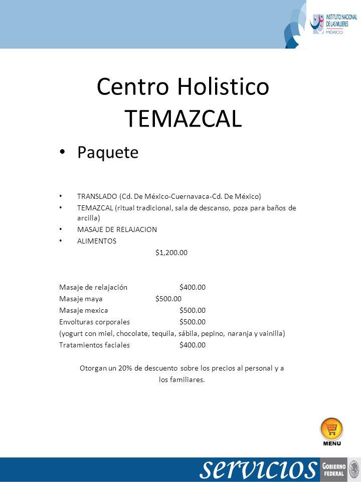 Centro Holistico TEMAZCAL Paquete TRANSLADO (Cd. De México-Cuernavaca-Cd. De México) TEMAZCAL (ritual tradicional, sala de descanso, poza para baños d