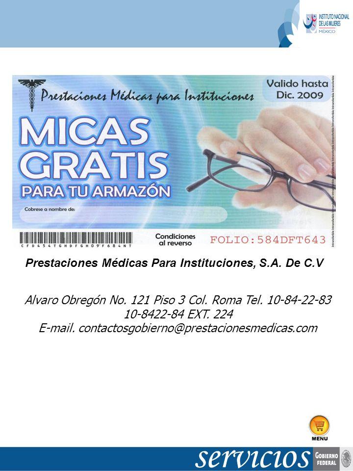 Alvaro Obregón No. 121 Piso 3 Col. Roma Tel. 10-84-22-83 10-8422-84 EXT. 224 E-mail. contactosgobierno@prestacionesmedicas.com Prestaciones Médicas Pa
