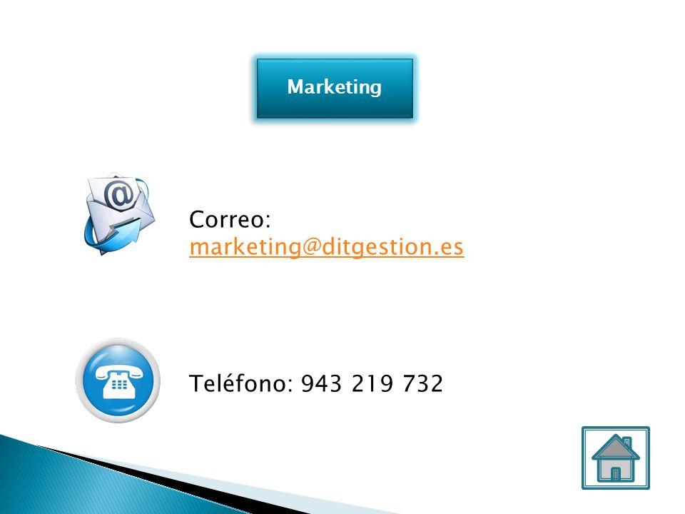 Marketing Correo: marketing@ditgestion.es marketing@ditgestion.es Teléfono: 943 219 732