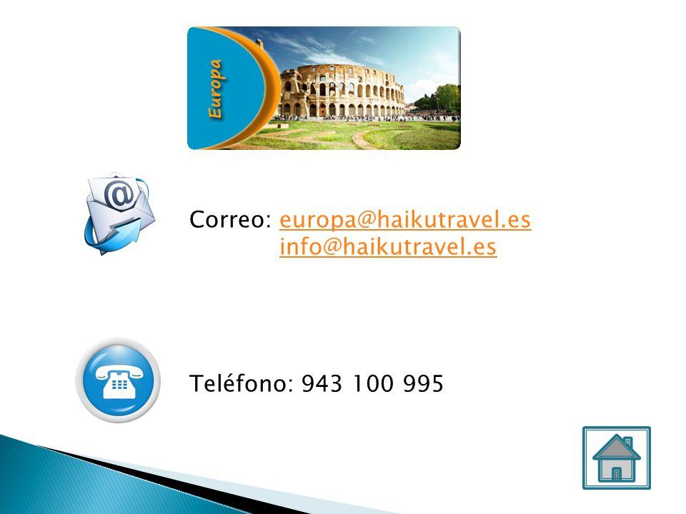 Correo: europa@haikutravel.eseuropa@haikutravel.es info@haikutravel.es Teléfono: 943 100 995