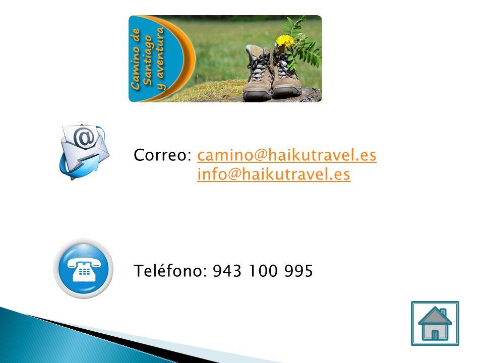Correo: camino@haikutravel.escamino@haikutravel.es info@haikutravel.es Teléfono: 943 100 995