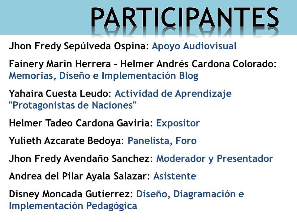 Jhon Fredy Sepúlveda Ospina: Apoyo Audiovisual Fainery Marín Herrera – Helmer Andrés Cardona Colorado: Memorias, Diseño e Implementación Blog Yahaira
