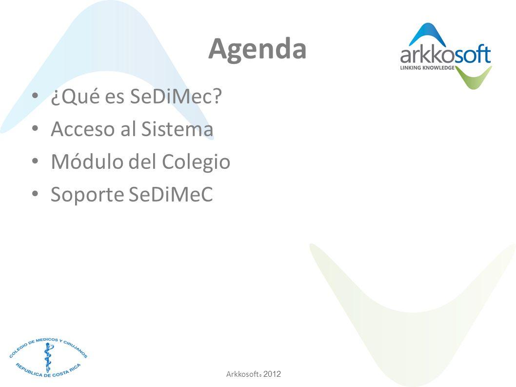 Arkkosoft ® 2012 ¿Qué es SeDiMeC?