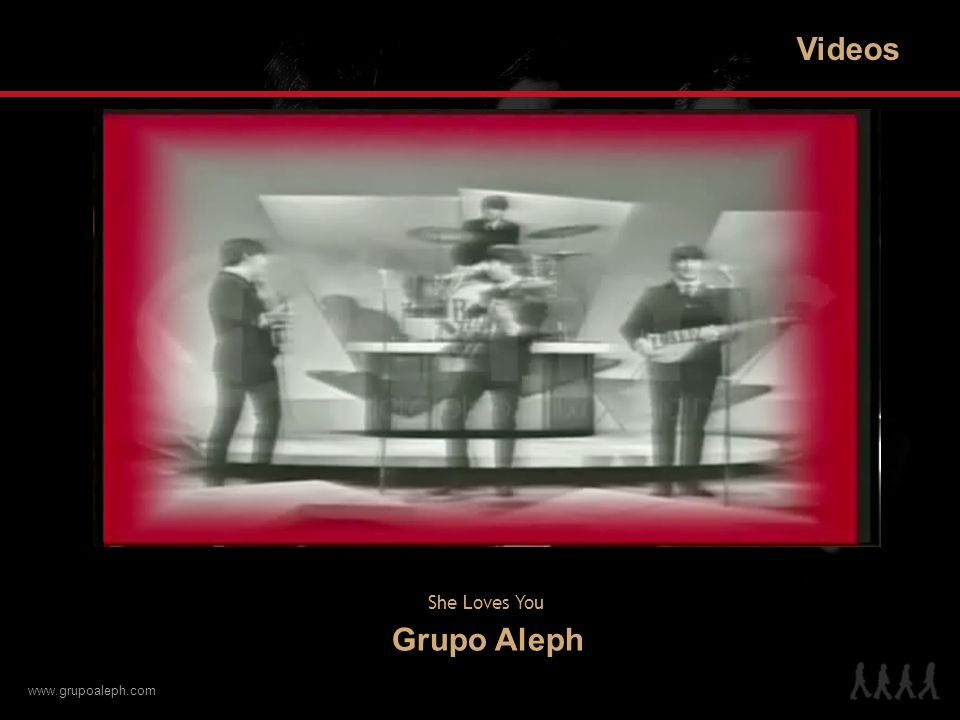 www.grupoaleph.com Más Videos Aleph – De Liverpool a Mazatlán Aleph – I Want You (She s So Heavy)Aleph – Cuarteto de Crecimiento BancomerAleph – Birthday Aleph – It Won t Be LongAleph – Till There Was You