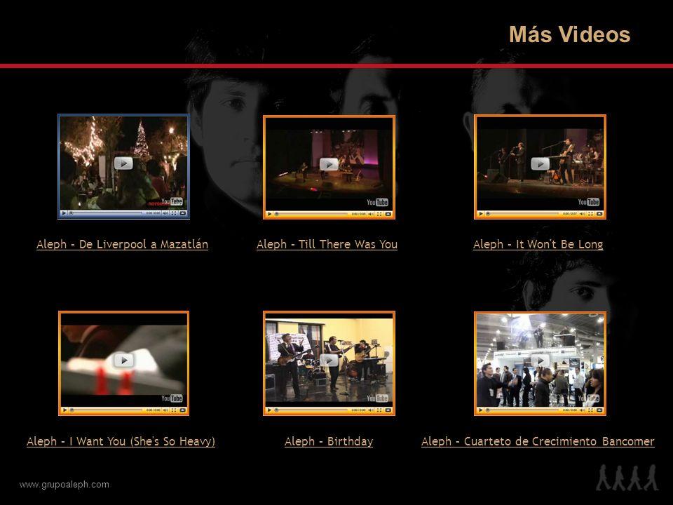 www.grupoaleph.com Más Videos Aleph – De Liverpool a Mazatlán Aleph – I Want You (She's So Heavy)Aleph – Cuarteto de Crecimiento BancomerAleph – Birth