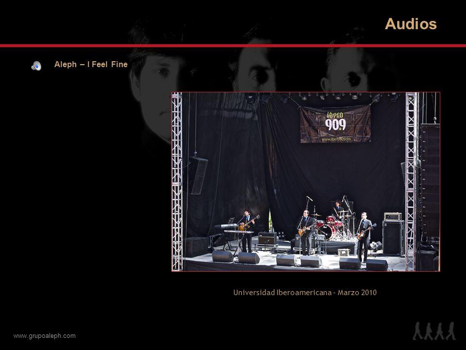 www.grupoaleph.com Audios Aleph – Birthday FES Iztacala, UNAM – Ensayo para Aleph Sinfónico – Marzo 2010