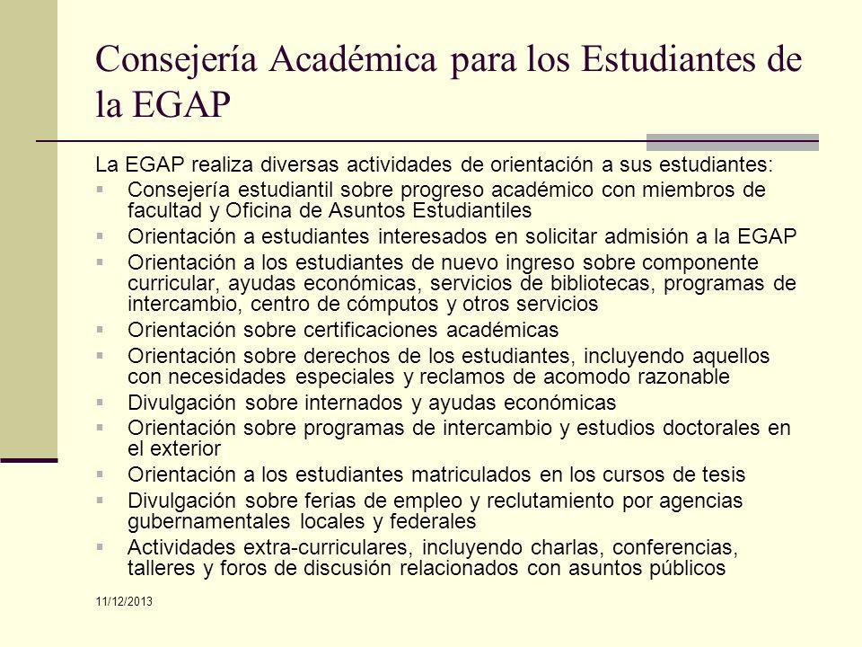 Consejería Académica para los Estudiantes de la EGAP La EGAP realiza diversas actividades de orientación a sus estudiantes: Consejería estudiantil sob