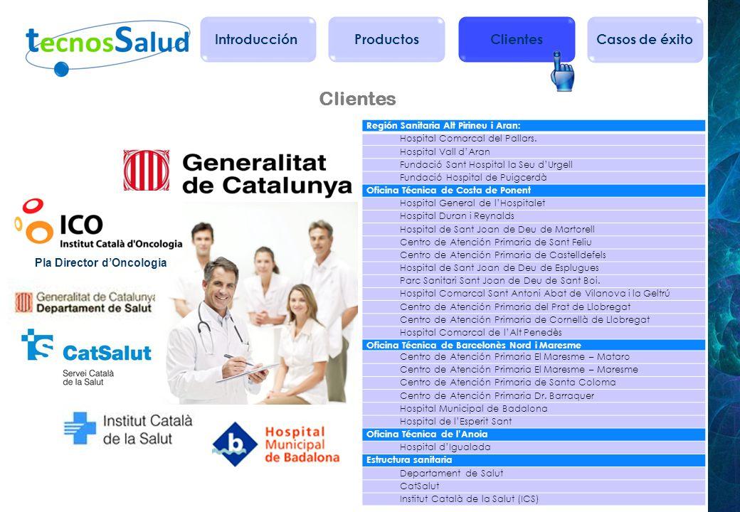 Clientes Región Sanitaria Alt Pirineu i Aran: Hospital Comarcal del Pallars. Hospital Vall dAran Fundació Sant Hospital la Seu dUrgell Fundació Hospit