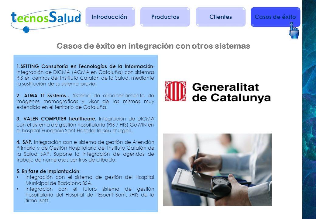 Casos de éxito en integración con otros sistemas 1. SETTING Consultoría en Tecnologías de la Información - Integración de DICMA (ACMA en Cataluña) con