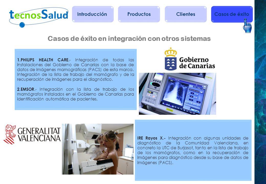 Casos de éxito en integración con otros sistemas IRE Rayos X.- Integración con algunas unidades de diagnóstico de la Comunidad Valenciana, en concreto