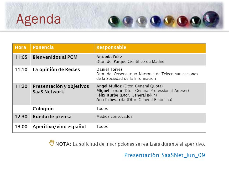 Presentación SaaSNet_Jun_09 HoraPonenciaResponsable 11:05Bienvenidos al PCM Antonio Díaz Dtor.