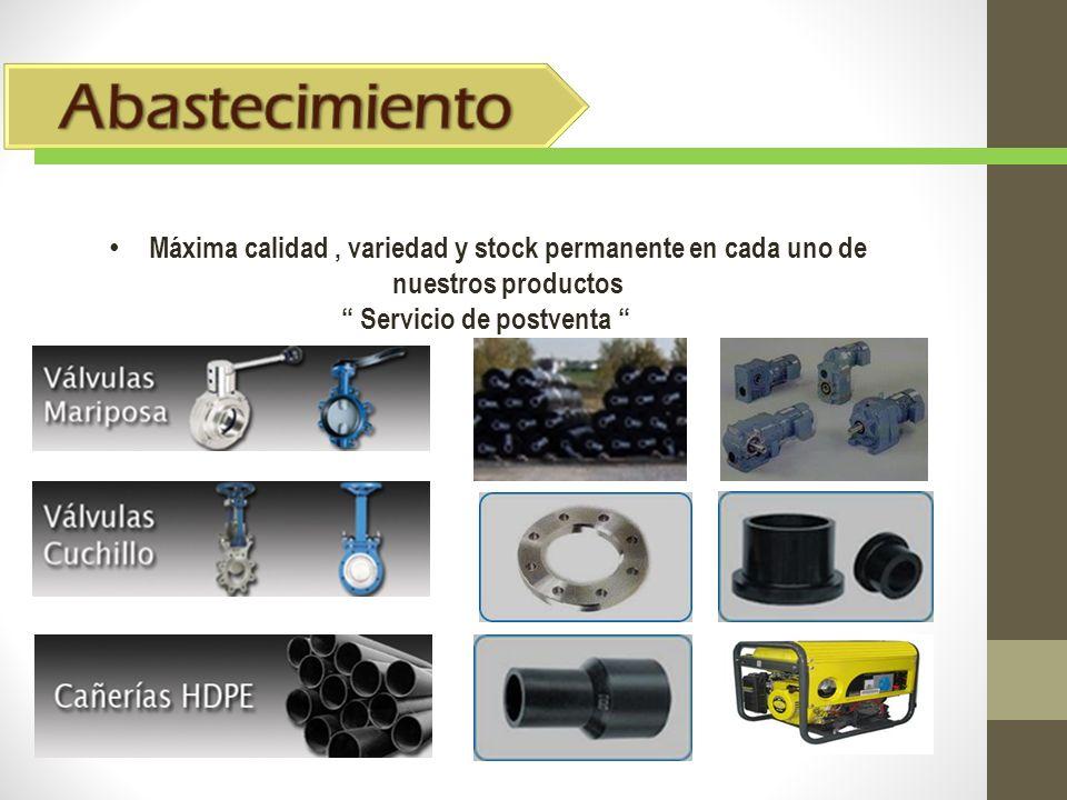 Máxima calidad, variedad y stock permanente en cada uno de nuestros productos Servicio de postventa