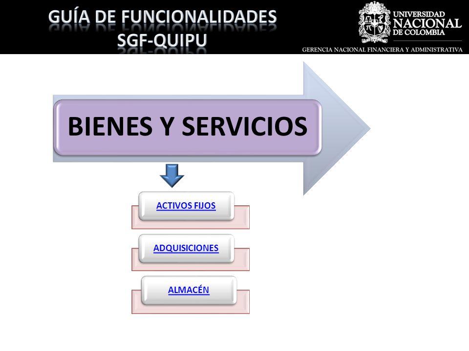 BIENES Y SERVICIOS ACTIVOS FIJOSADQUISICIONESALMACÉN