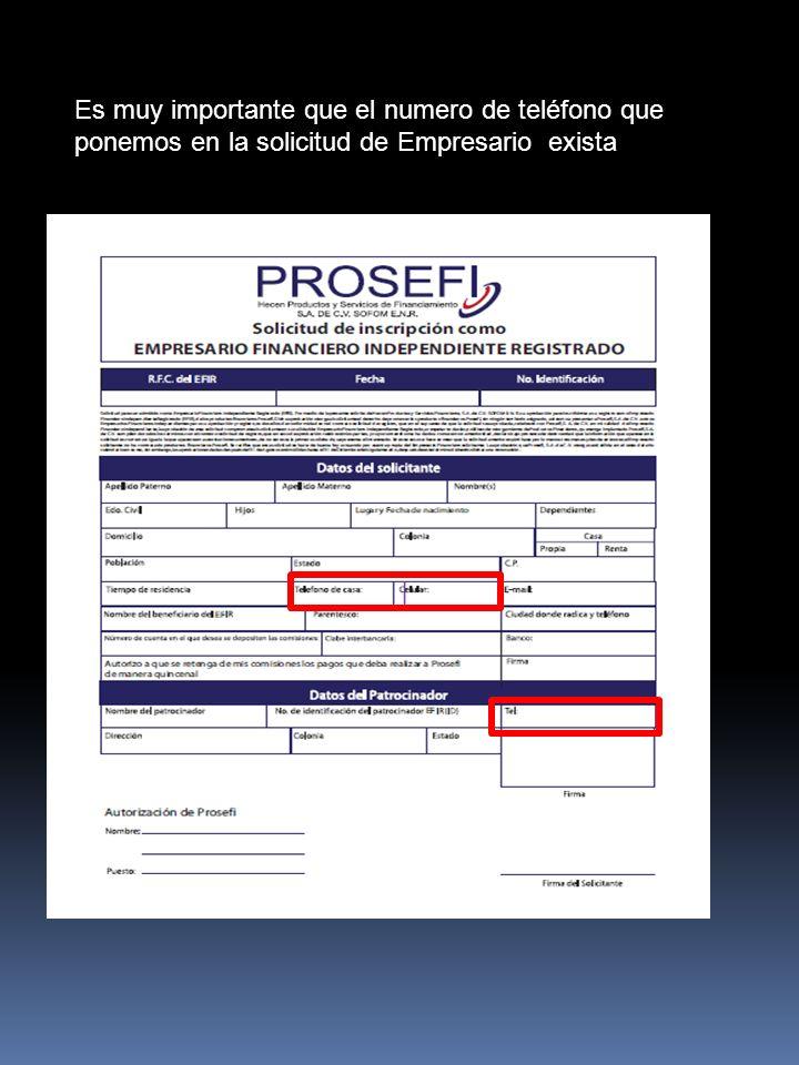 Es muy importante que el numero de teléfono que ponemos en la solicitud de Empresario exista
