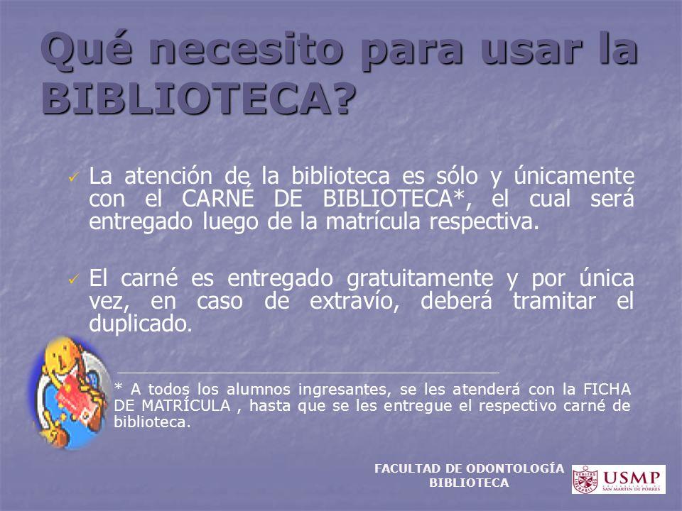 Qué necesito para usar la BIBLIOTECA? La atención de la biblioteca es sólo y únicamente con el CARNÉ DE BIBLIOTECA*, el cual será entregado luego de l