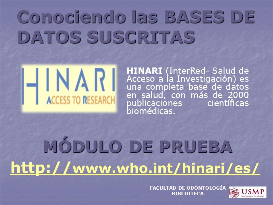 Conociendo las BASES DE DATOS SUSCRITAS HINARI (InterRed- Salud de Acceso a la Investigación) es una completa base de datos en salud, con más de 2000