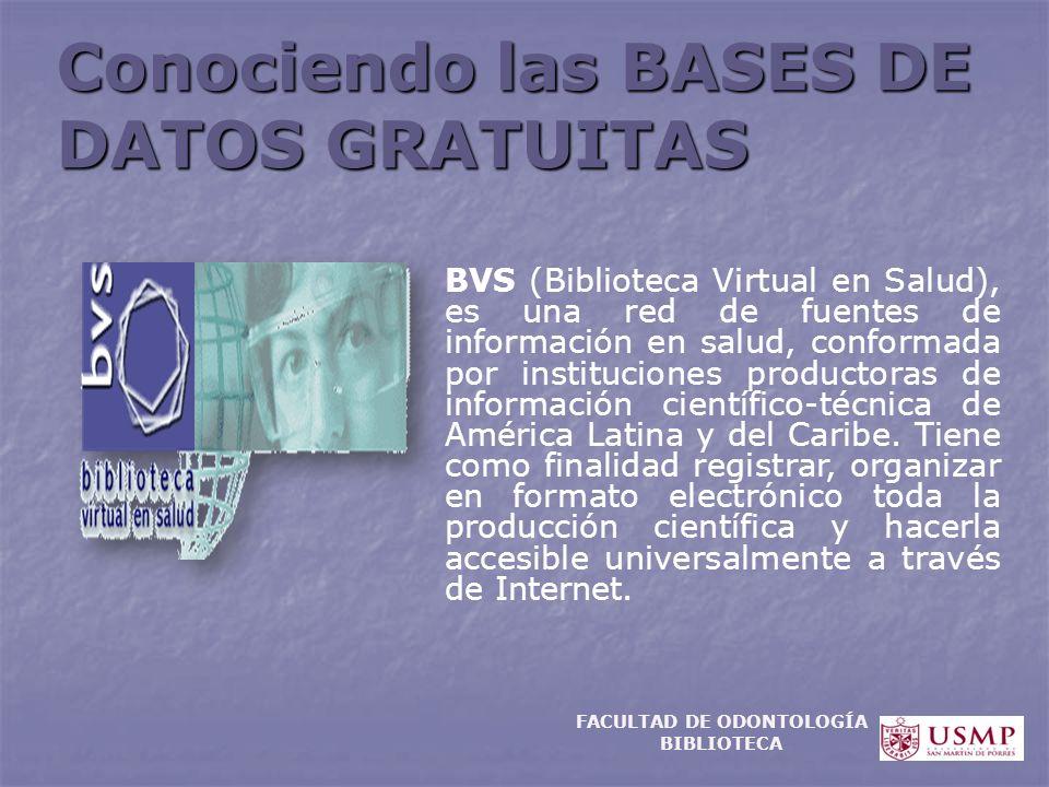 Conociendo las BASES DE DATOS GRATUITAS BVS (Biblioteca Virtual en Salud), es una red de fuentes de información en salud, conformada por instituciones