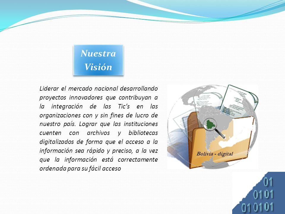 Liderar el mercado nacional desarrollando proyectos innovadores que contribuyan a la integración de las Tics en las organizaciones con y sin fines de lucro de nuestro país.