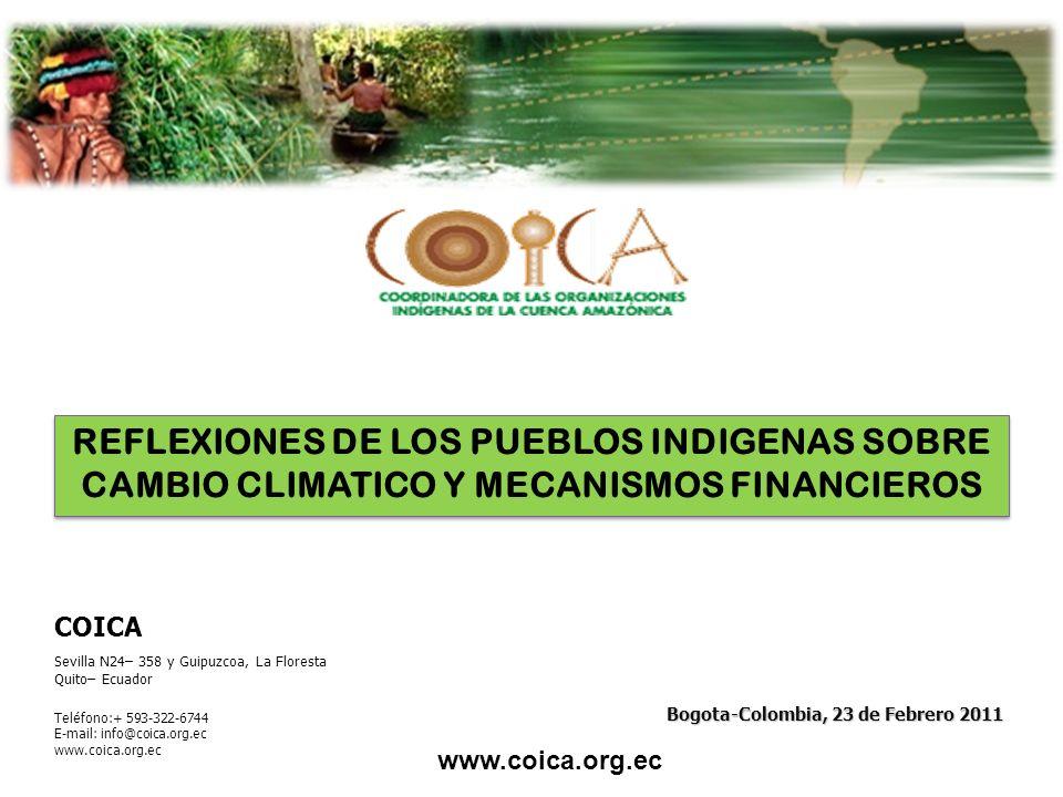 www.coica.org.ec Sevilla N24– 358 y Guipuzcoa, La Floresta Quito– Ecuador COICA Teléfono:+ 593-322-6744 E-mail: info@coica.org.ec www.coica.org.ec Bog