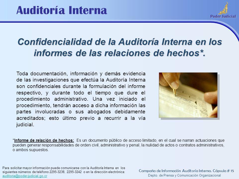 Auditoría Interna Poder Judicial Depto. de Prensa y Comunicación Organizacional Campaña de Información Auditoría Interna. Cápsula # 15 Toda documentac
