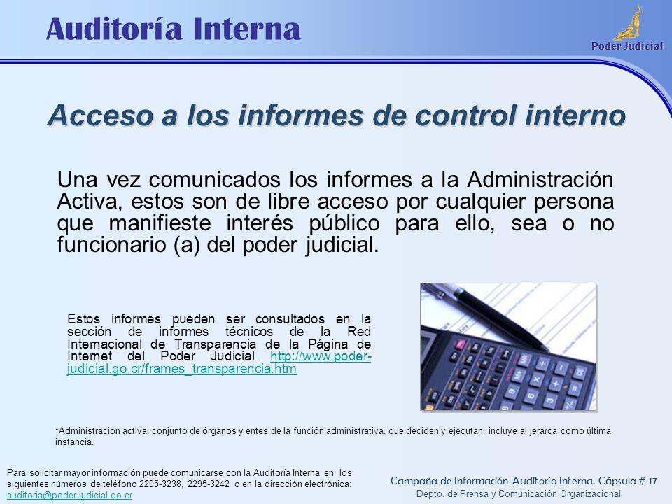 Auditoría Interna Poder Judicial Depto. de Prensa y Comunicación Organizacional Acceso a los informes de control interno Campaña de Información Audito