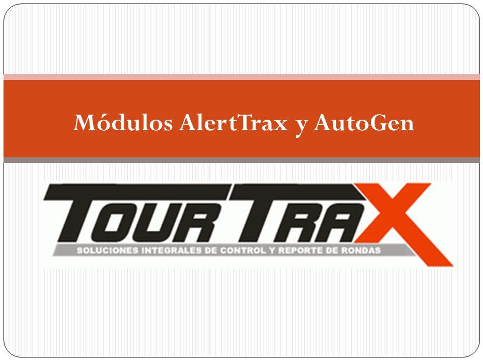 Módulos AlertTrax y AutoGen
