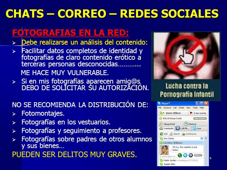 17 CHATS – CORREO – REDES SOCIALES ALERTAS DE CODIGO MALICIOSO: Posibles virus, troyanos, gusanos… en adjuntos del correo electrónico y/o Messenger.