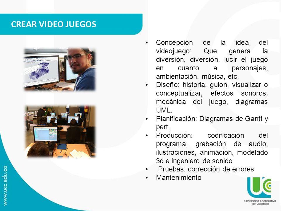 CREAR VIDEO JUEGOS Concepción de la idea del videojuego: Que genera la diversión, diversión, lucir el juego en cuanto a personajes, ambientación, músi