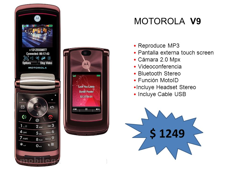 Reproduce MP3 Pantalla externa touch screen Cámara 2.0 Mpx Videoconferencia Bluetooth Stereo Función MotoID Incluye Headset Stereo Incluye Cable USB M