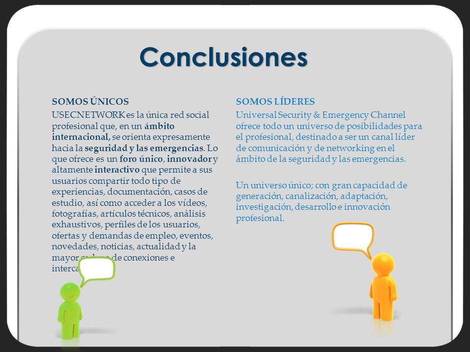 SOMOS ÚNICOS USECNETWORK es la única red social profesional que, en un ámbito internacional, se orienta expresamente hacia la seguridad y las emergencias.