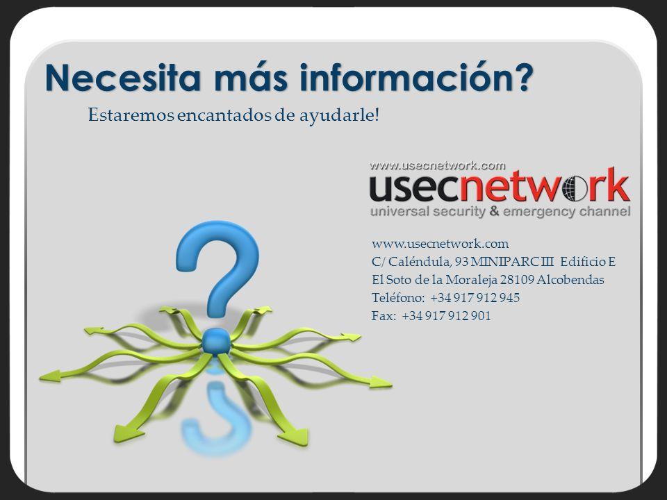 www.usecnetwork.com C/ Caléndula, 93 MINIPARC III Edificio E El Soto de la Moraleja 28109 Alcobendas Teléfono: +34 917 912 945 Fax: +34 917 912 901 Necesita más información.
