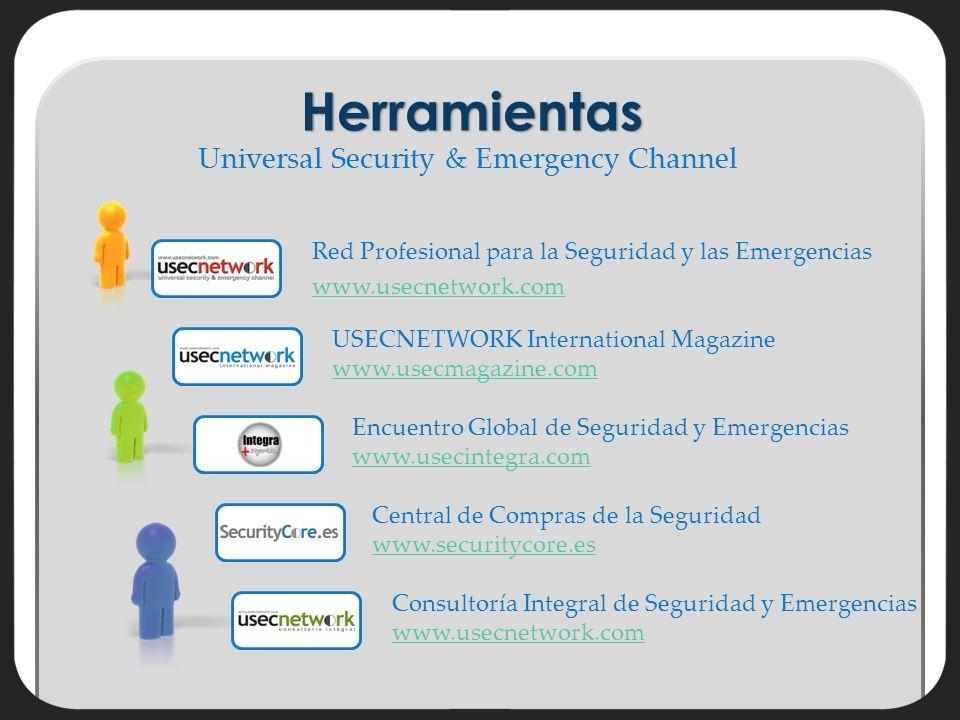 Encuentro Global de Seguridad y Emergencias www.usecintegra.com www.usecintegra.comHerramientas Red Profesional para la Seguridad y las Emergencias www.usecnetwork.com USECNETWORK International Magazine www.usecmagazine.com www.usecmagazine.com Central de Compras de la Seguridad www.securitycore.es www.securitycore.es Consultoría Integral de Seguridad y Emergencias www.usecnetwork.com www.usecnetwork.com Universal Security & Emergency Channel