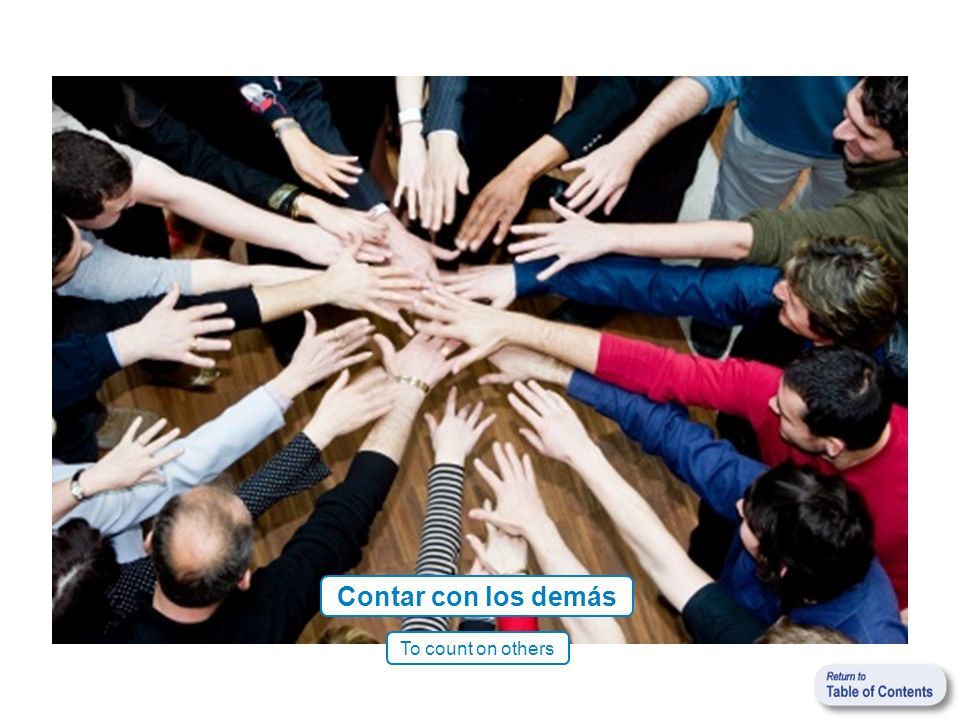 Contar con los demás To count on others