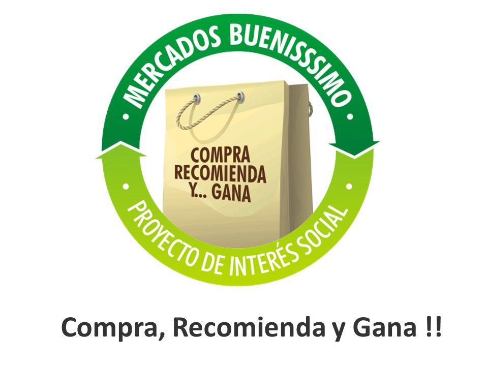 Compra, Recomienda y Gana !!