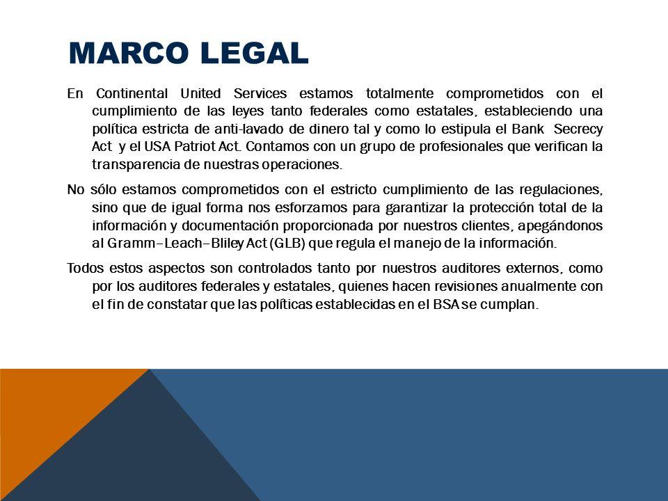 MARCO LEGAL En Continental United Services estamos totalmente comprometidos con el cumplimiento de las leyes tanto federales como estatales, estableci