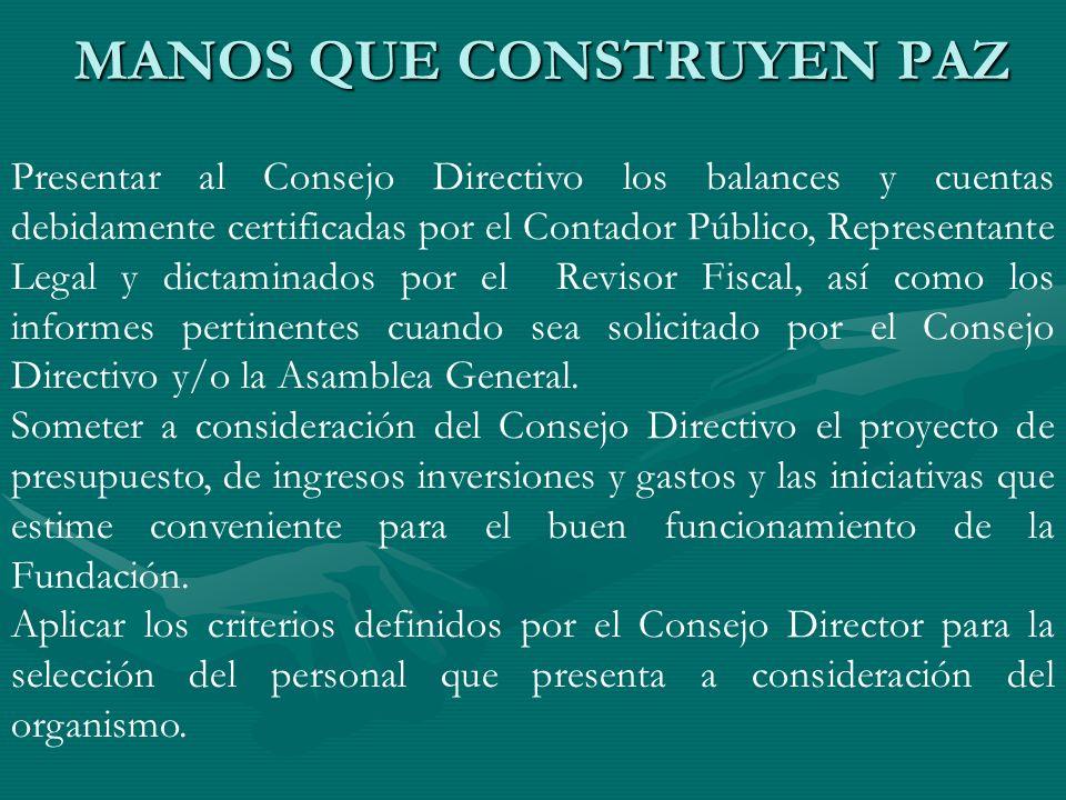 Presentar al Consejo Directivo los balances y cuentas debidamente certificadas por el Contador Público, Representante Legal y dictaminados por el Revi