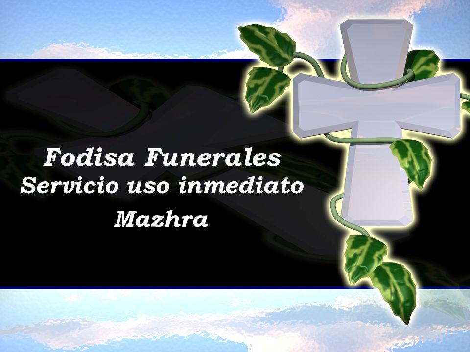 Fodisa Funerales Servicio uso inmediato Mazhra