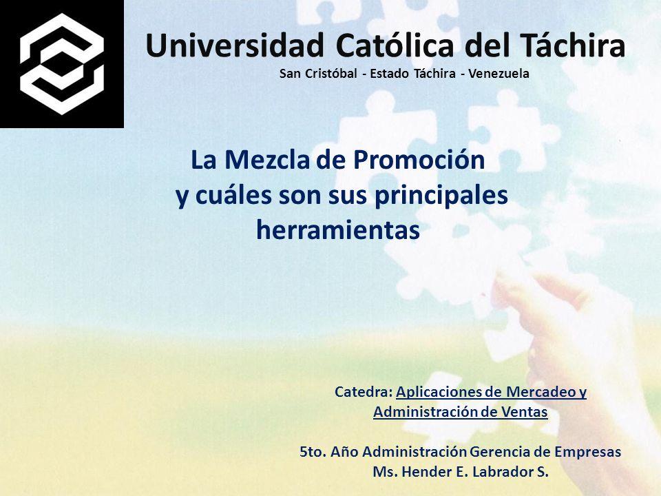 La Mezcla de Promoción y cuáles son sus principales herramientas Catedra: Aplicaciones de Mercadeo y Administración de Ventas 5to. Año Administración