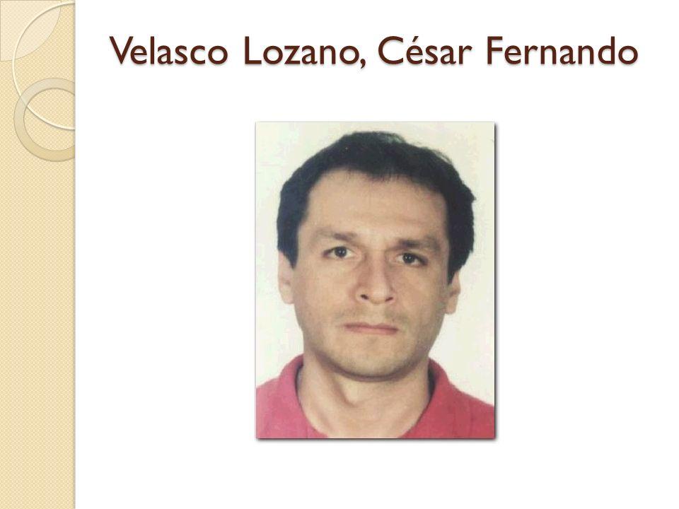Velasco Lozano, César Fernando