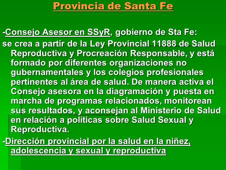 Provincia de Santa Fe -Consejo Asesor en SSyR, gobierno de Sta Fe: se crea a partir de la Ley Provincial 11888 de Salud Reproductiva y Procreación Res