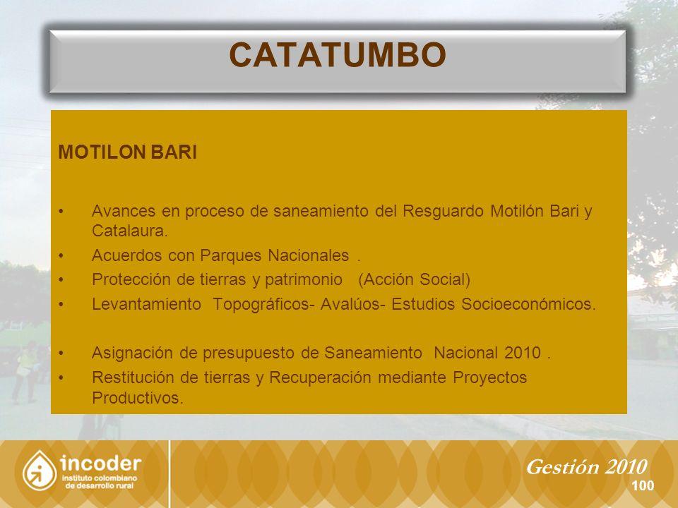 100 MOTILON BARI Avances en proceso de saneamiento del Resguardo Motilón Bari y Catalaura.