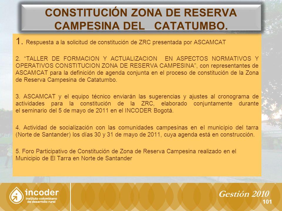 101 1.Respuesta a la solicitud de constitución de ZRC presentada por ASCAMCAT 2.