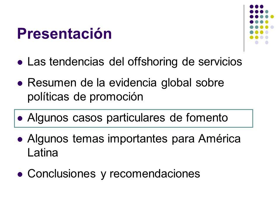 Presentación Las tendencias del offshoring de servicios Resumen de la evidencia global sobre políticas de promoción Algunos casos particulares de fomento Algunos temas importantes para América Latina Conclusiones y recomendaciones