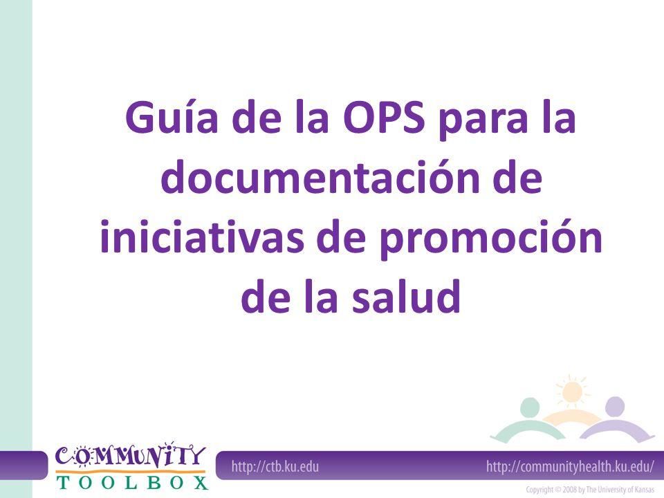 Guía de la OPS para la documentación de iniciativas de promoción de la salud