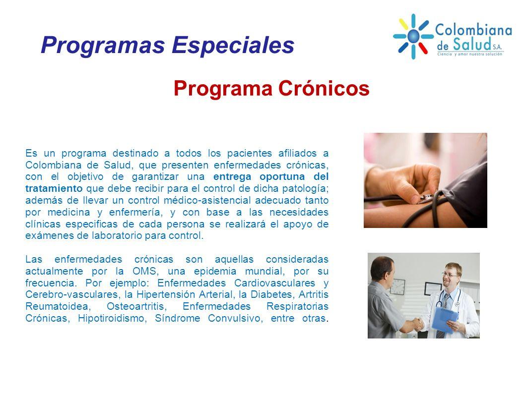 Es un programa destinado a todos los pacientes afiliados a Colombiana de Salud, que presenten enfermedades crónicas, con el objetivo de garantizar una